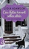 Eine Katze kommt selten allein: Kriminalroman (Alice Nestleton ermittelt 1) bei Amazon kaufen