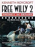 Free Willy Freiheit