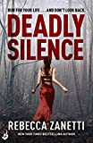 Front cover for the book Deadly Silence by Rebecca Zanetti