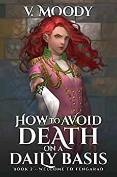 Welcome To Fengarad (How To Avoid Death On A Daily Basis Book 2) (English Edition)
