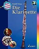 Die Klarinette: Ausgabe mit CD. (Musikinstrumente entdecken)
