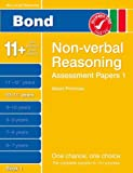 New Bond Assessment Papers Non-Verbal Reasoning 10-11+ Years Book 1