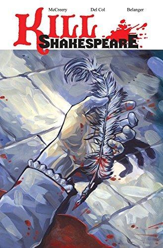 Kill Shakespeare Volume 1 by Conor McCreery (2010-11-09)