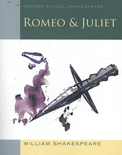 Preisvergleich Produktbild Oxford School Shakespeare - Fourth Edition: Ab 11. Schuljahr - Romeo and Juliet: Reader