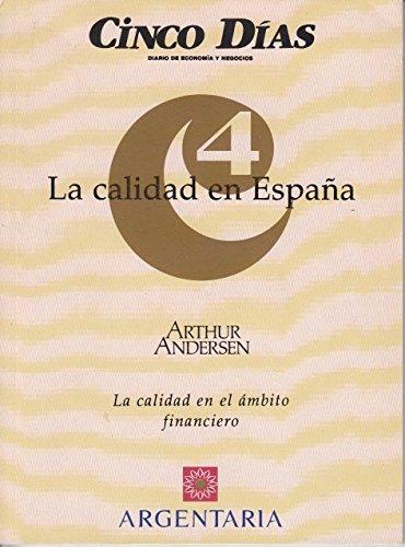 LA CALIDAD EN ESPAÑA: LOS CONCEPTOS BÁSICOS DE LA CALIDAD