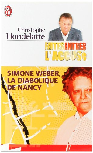Simone Weber : La diabolique de Nancy