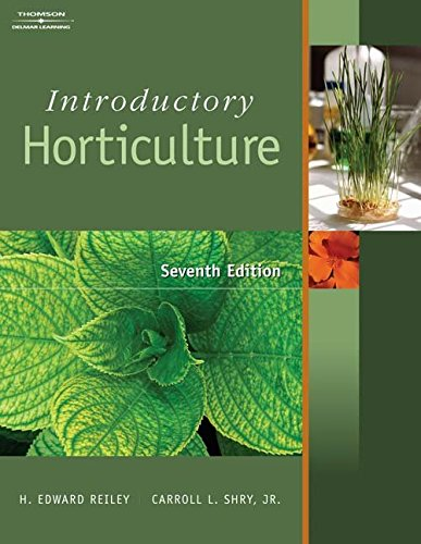 [(Introductory Horticulture)] [By (author) H.Edward Reiley ] published on (May, 2006)