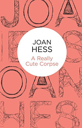 A Really Cute Corpse (Claire Malloy mysteries) by Joan Hess (2014-07-31)