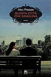 Questa città che sanguina (Italian Edition)