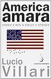 America amara. Storie e miti a stelle e strisce