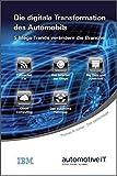 Expert Marketplace - Prof. Thomas R. Köhler - Die digitale Transformation des Automobils: 5 Mega-Trends verändern die Branche
