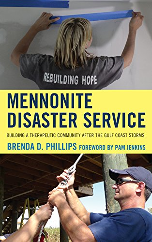 Mennonite Disaster Service Building A Therapeutic Community After The Gulf Coast Storms