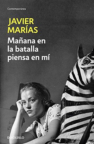 Manana En La Batalla Piensa En Mi por Javier Marias