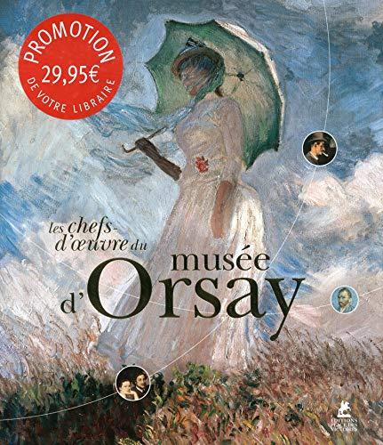 Les chefs-d'oeuvre du musée d'Orsay par Margherita D'ayala valva