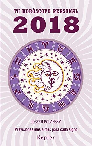 2018 - Tu Horoscopo Personal por Joseph Polansky
