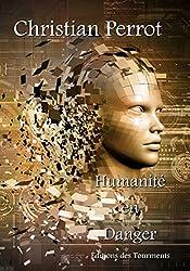 Humanité en Danger: Un roman post-apocalyptique trépidant (ET.SF)