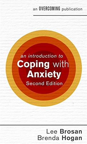 An Introduction to Coping with Anxiety, 2nd Edition (An Introduction to Coping series)