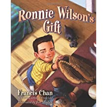 [ Ronnie Wilson'S Gift ] By Chan, Francis (Author) [ Mar - 2011 ] [ Hardcover ]