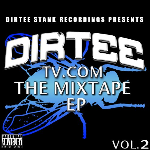 DirteeTV.com Vol. 2 EP [Explicit]