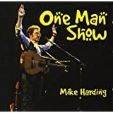 MIKE HARDING / ONE MAN SHOW