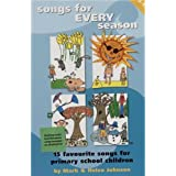 Songs for Every Season: 15 Great New Songs for Primary School Children