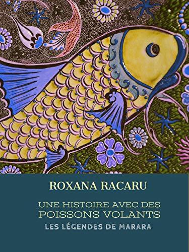 Couverture du livre Une histoire avec des poissons volants: Les légendes de Marara