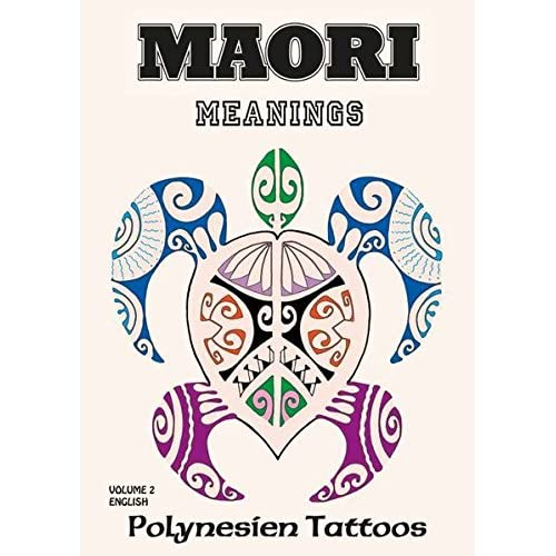 Maori Vol.2 - Meanings : Polynesien Tattoos