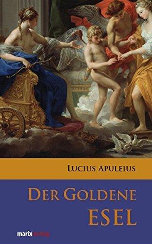 Der Goldene Esel by Lucius Apuleius (2009-08-20)