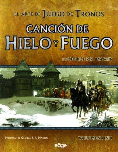 El Arte De Juego De Tronos. Canción De Hielo Y Fuego
