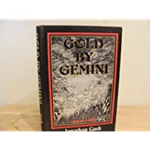 Gold By Gemini by Jonathan Gash (1979-11-05)