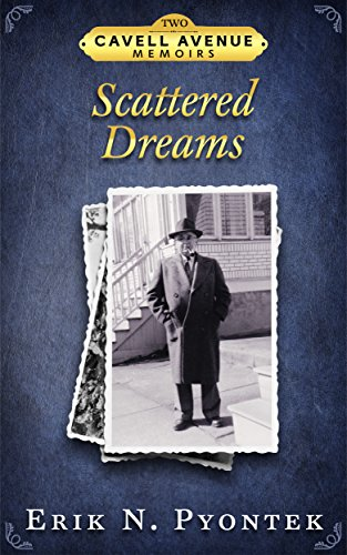 Scattered Dreams (Cavell Avenue Memoirs Book 2) (English Edition) (Jersey White Auto)