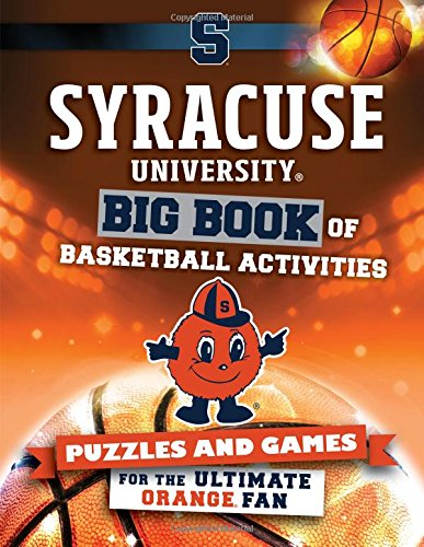 Syracuse University: Big Book of Basketball Activities (Hawk's Nest Activity Books) Syracuse University Basketball