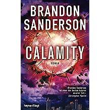 Calamity: Roman (Die Rächer 3)