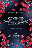 Koningin van de schaduw (Glazen troon Book 4) (Dutch Edition)