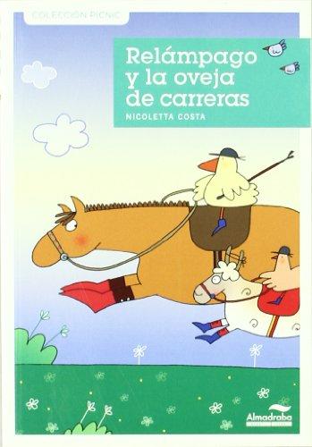 Relampago Y La Oveja De Carreras (Colección Picnic) por Nicoletta Costa