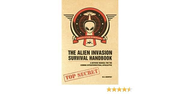 the alien invasion survival h andbook mumfrey w h