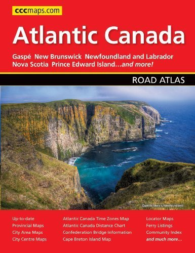 Atlantic Canada Road Atlas by Canadian Cartographics (2012) Perfect Paperback