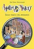 Sulle tracce del diamante.  Agatha Mistery. Vol. 19