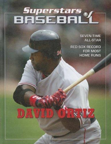 David Ortiz (Superstars of Baseball (Mason Crest)) by Tania Rodriguez (2013-01-06)