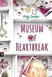 Museum of Heartbreak von Meg Leder