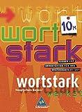 wortstark - Ausgabe Bayern: SprachLeseBuch 10M