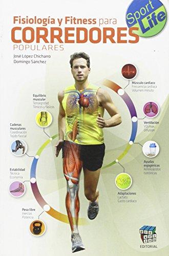 Fisiologia Y Fitness Para Corredores por Jose Lopez Chicharro