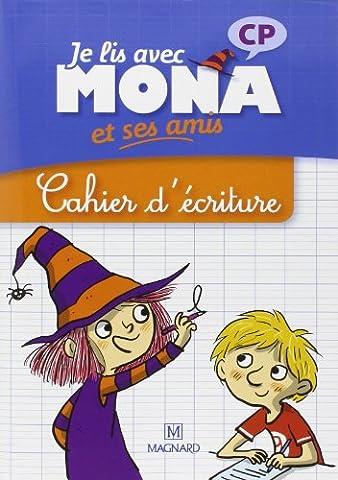 Je lis avec Mona et ses amis CP : Cahier d