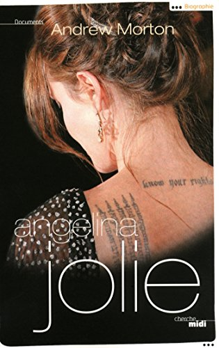 Angelina Jolie (DOCUMENTS) par Andrew MORTON