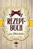 REZEPTBUCH zum Selberschreiben: Blanko Kochbuch für 100 Rezepte ca. A5