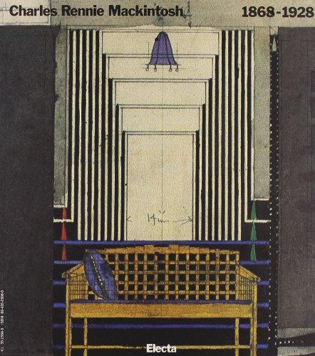 Charles Rennie Mackintosh 1868-1928