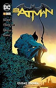 Batman: Ciudad Oscura par Scott Snyder
