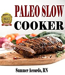 Paleo Slow Cooker: Health, Fitness & Dieting (English Edition)