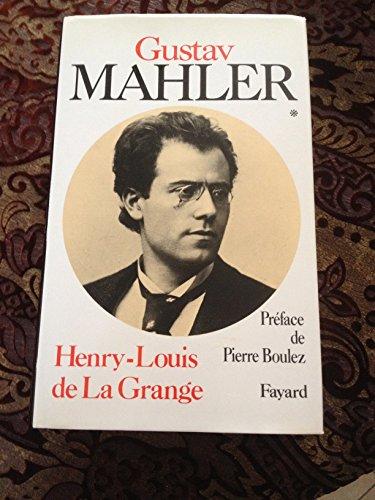 Vignette du document Gustav Mahler : chronique d'une vie. 1, 1860-1900