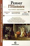 Penser l'Histoire : Prépas scientifiques / Programme 2007-2008 (Hors collection) (French Edition)